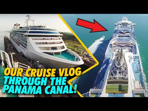 Our Cruise Through The Panama Canal
