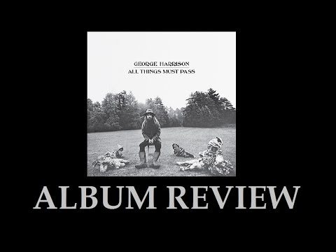 George Harrison All Things Must Pass Review