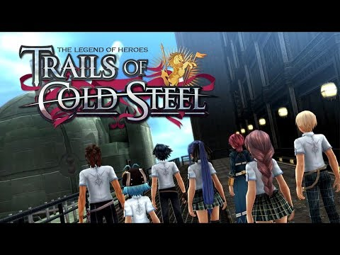 The Legend of Heroes: Trails of Cold Steel - Ch.5: Signs and Omens | 8/30–8/31