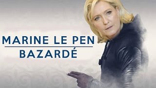 MARINE LE PEN CHANTE BAZARDÉ DE KEBLACK
