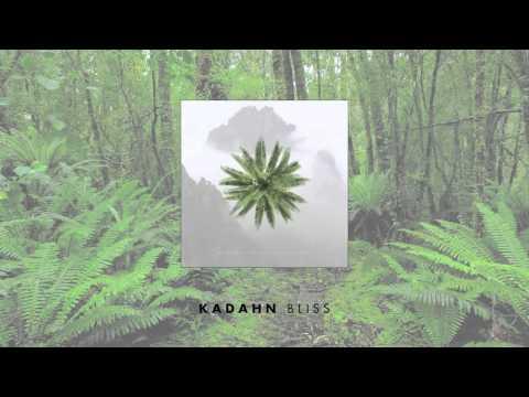 Kadahn - Bliss