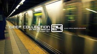 DJ Paulo Arruda presents Deep Collection 24 | Sept 2017