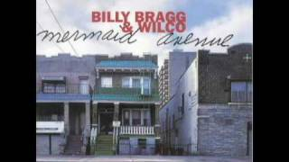 At My Window Sad and Lonely - Billy Bragg and Wilco