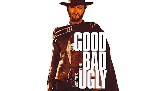The Good, The Bad and The Ugly - Ennio Morricone - Original Soundtrack Track (HIGH QUALITY AUDIO)