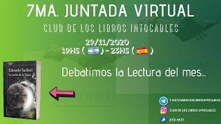 7ma. Juntada Virtual - Club De Los Libros Intocables
