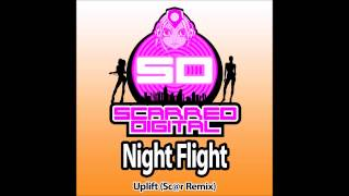Uplift -  Night Flight (Sc@r Remix) Scarred Digital