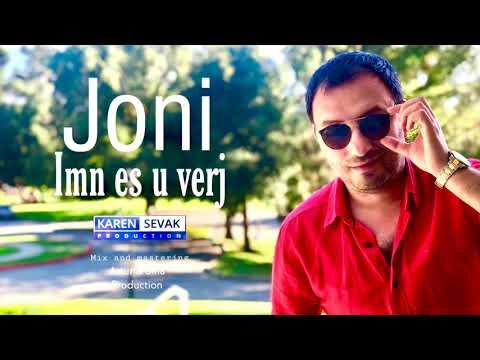 Joni Karapetyan - Imn Es U Verj // Premiere // New 2019 // Single