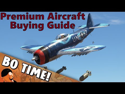 War Thunder - Premium Aircraft Buying Guide