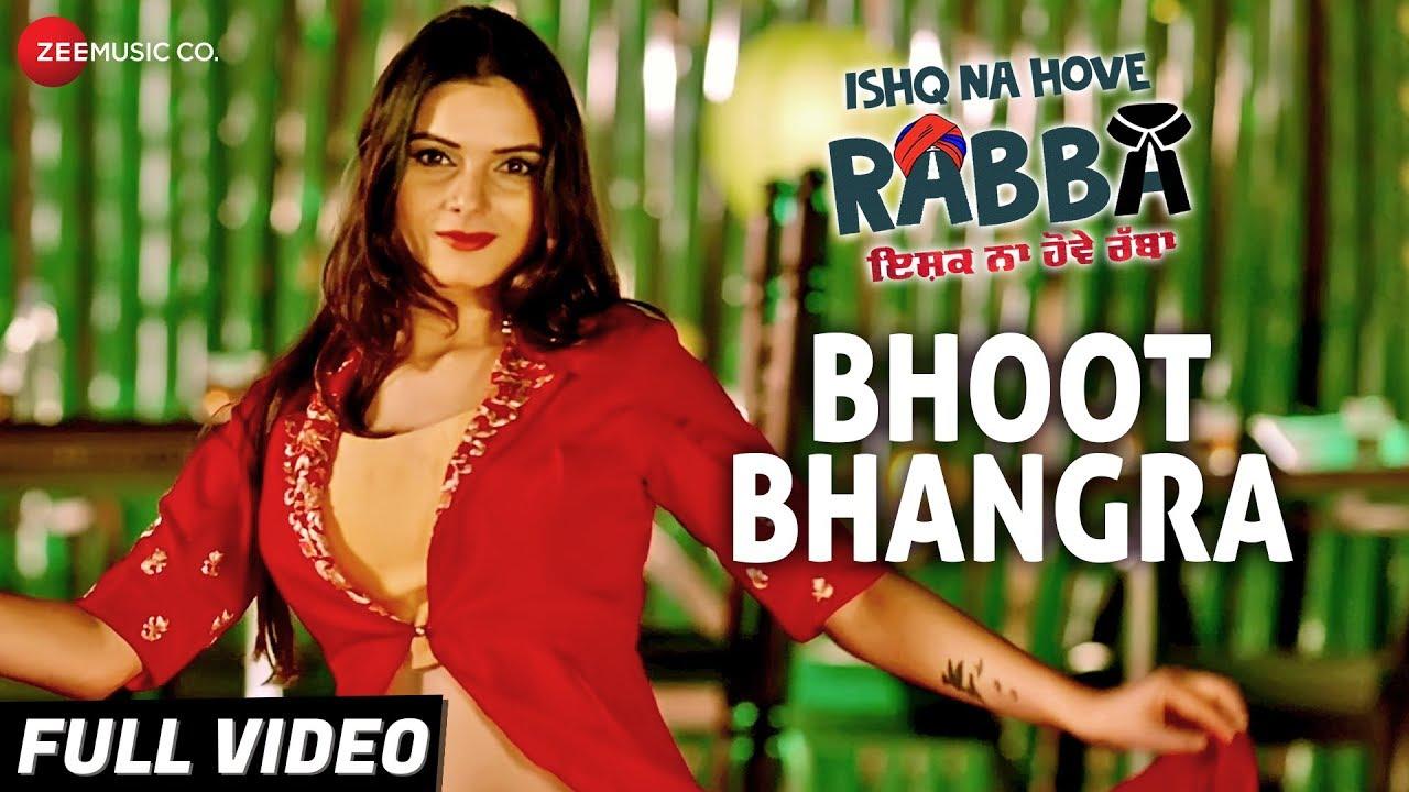 Ishq Na Hove Rabba | Song - Bhoot Bhangra