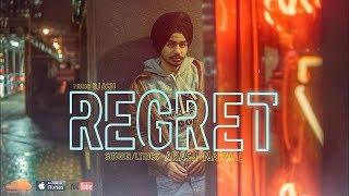 Regret ( Full Song ) Akash Narwal | New Punjabi Songs 2018