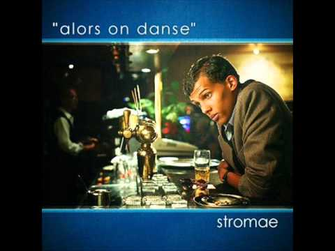 Stromae alors on danse (french)