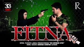 Fitna (o'zbek serial) | Фитна (узбек сериал) 33-qism