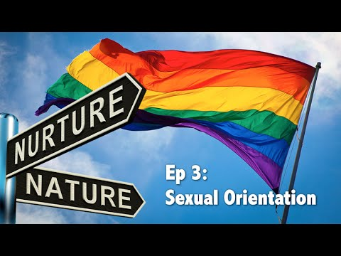 Ep 3 - What causes sexual orientation?