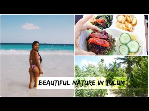 I LOVE TULUM & BEING IN NATURE | MY GOD :))