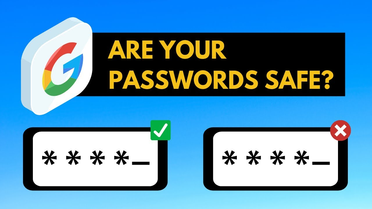 Google Password Checkup: 4 Steps to Secure Passwords in Chrome - YouTube