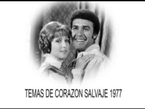 corazon salvaje 1977 temas de la telenovela youtube