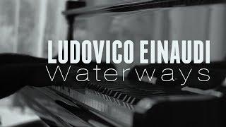 Ludovico Einaudi - Waterways