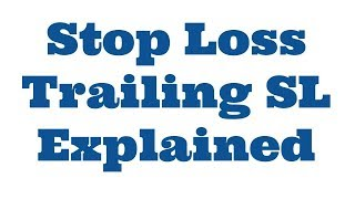 Stop Loss Trailing stop loss explained in Tamil