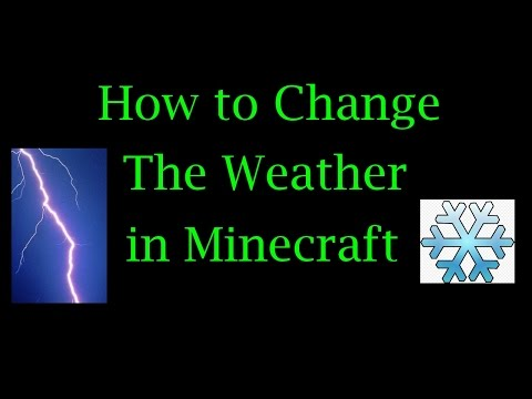 How To Change The Weather In Minecraft (SNOW, STORM, CLEAR)