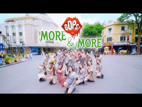[KPOP IN PUBLIC CHALLENGE] TWICE(트와이스) - MORE & MORE | Dance Cover By OOPS! CREW FROM VIETNAM