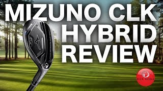 NEW MIZUNO CLK GOLF HYBRID REVIEW