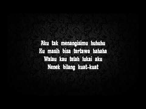 Wali - Nenekku Pahlawanku (lirik)
