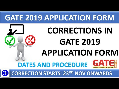 GATE 2019 Application Form Corrections - Check Dates & Procedure Mp3