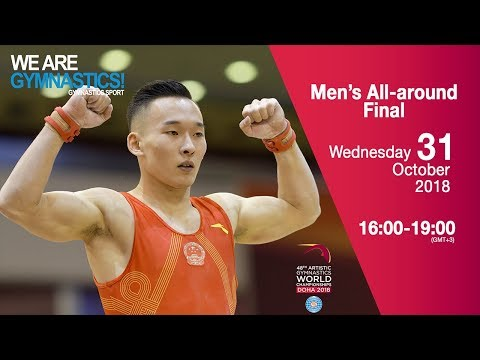 Men's All Around Final - 2018 Doha Artistic Gym Worlds