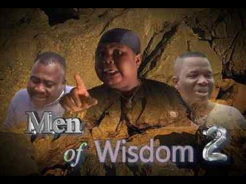Men of Wisdom 2     -  Nigeria Nollywood Movie