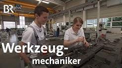 Werkzeugmechaniker | Ausbildung | Beruf | BR