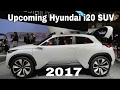 Upcoming! Hyundai i20 SUV | Hyundai i20 based premium SUV 2017 | Price 8 - 14 lakhs Expected