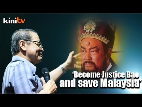 'Kajang voters must be like Justice Bao and save Malaysia'