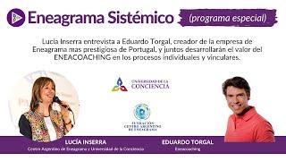 ENEACOACHING | Entrevista con Eduardo Torgal en #EneagramaSistemico | Lucía Inserra
