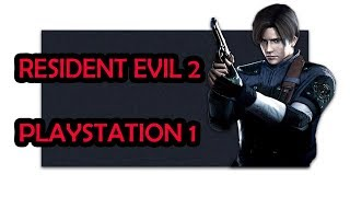 Resident Evil 2 PS1 Playthrough! LIVE! (FINAL)