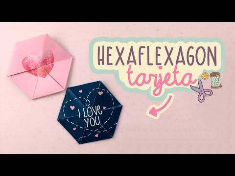 TARJETA/CARTA SUPER BONITA | HEXAFLEXAGON...