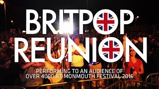 Monmouth Festival 2016 - Dont Look Back In Anger - Britpop Reunion (4000+ Audience)