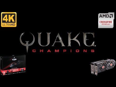 Quake Champions RX580 Crossfire Test / Ultra / 4K