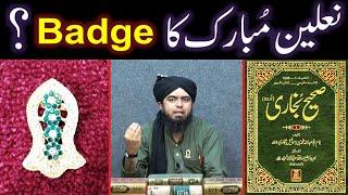 Gambar cover NABI ﷺ kay NALAIN Mubarak ka Badge ??? NABI ﷺ kay Tabarrukaat ??? (By Engineer Muhammad Ali Mirza)