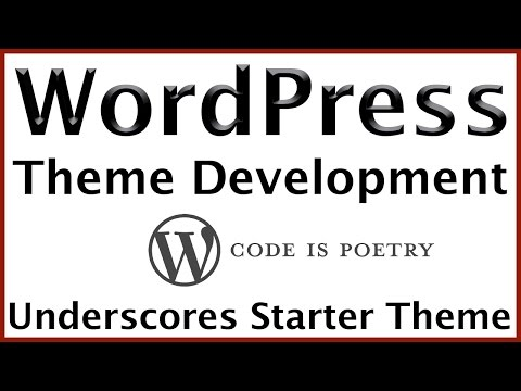 WordPress building themes from scratch with underscores