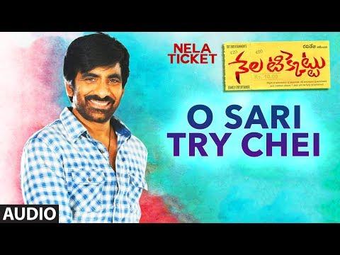 O Sari Try Chei Full Song || Nela Ticket Songs || Ravi Teja, Malvika Sharma, Shakthikanth Karthick
