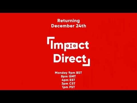 Impact Direct December 2018 Date Announcement!