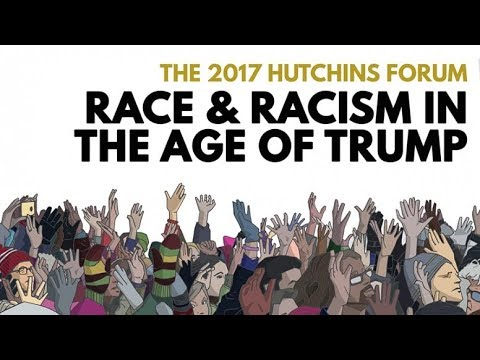 Watch Live: Race and Racism in the Age of Trump