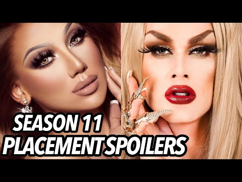 Drag Race Season 11 Placement SPOILERS