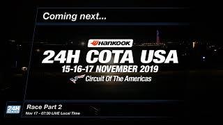 Hankook 24H COTA USA 2019 - Race Part 1