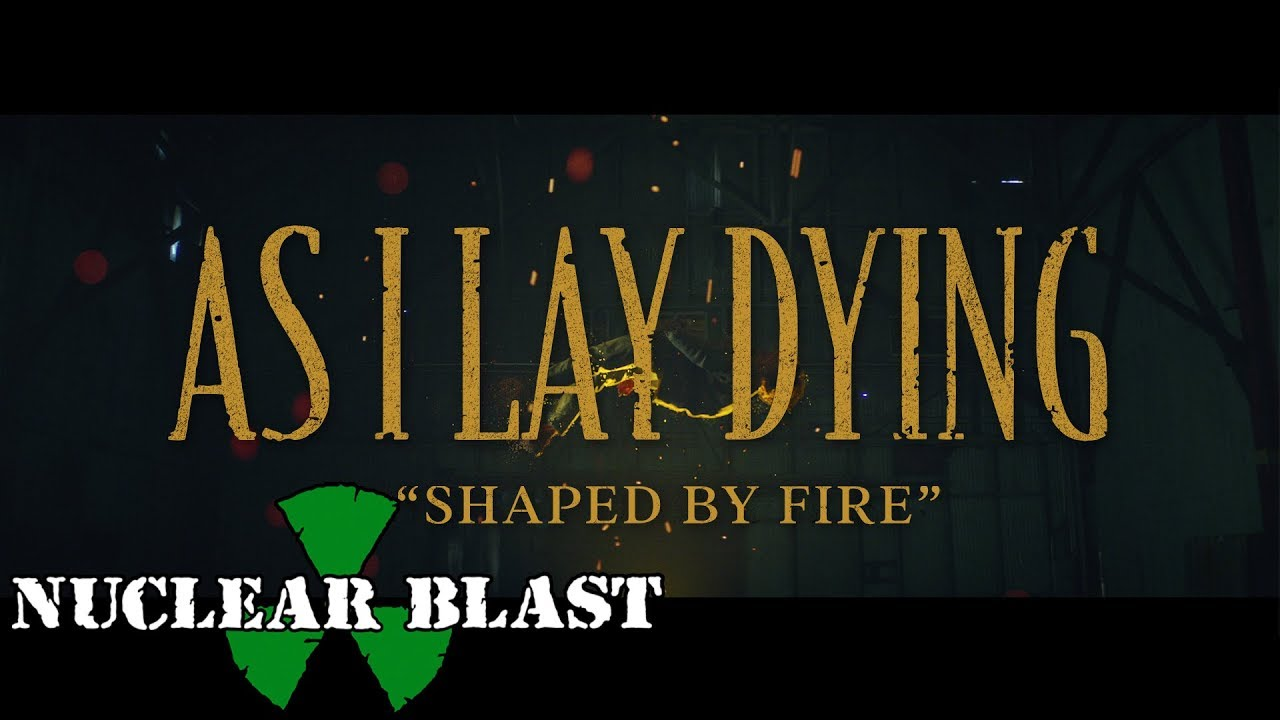 "As I Lay Dying Release New Video ""Shaped By Fire"" Plus News of"