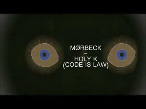 Moerbeck - Holy K (Code Is Law)