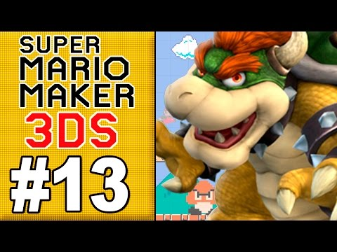 MARIO MAKER 3DS #13 - I LIKE BIG BOWSERS
