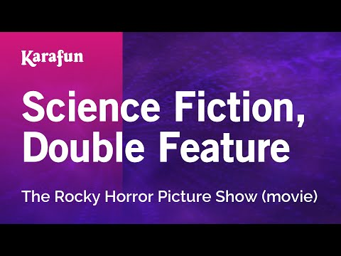 Karaoke Science Fiction, Double Feature - The Rocky Horror Show *
