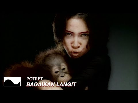 Potret - Bagaikan Langit | Official Video