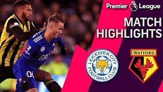 Leicester City v. Watford | PREMIER LEAGUE MATCH HIGHLIGHTS | 12/01/18 | NBC Sports